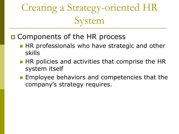 Creating a Strategy-oriented HR System
