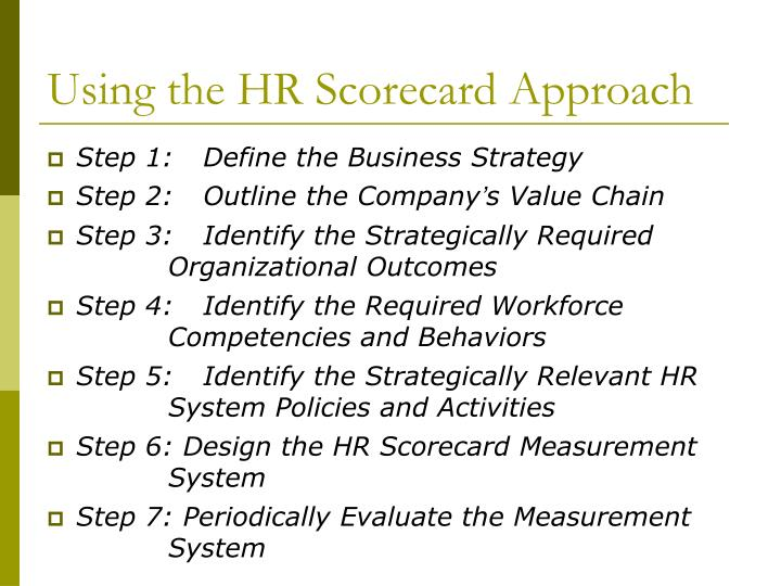 Using the HR Scorecard Approach