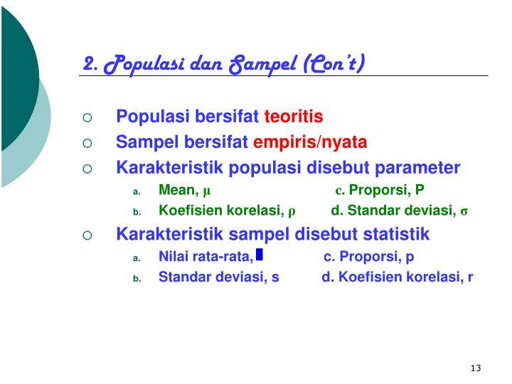 2. Populasi dan Sampel (Con't)