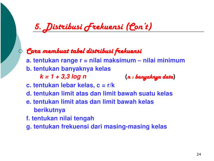 5. Distribusi Frekuensi (Con't)