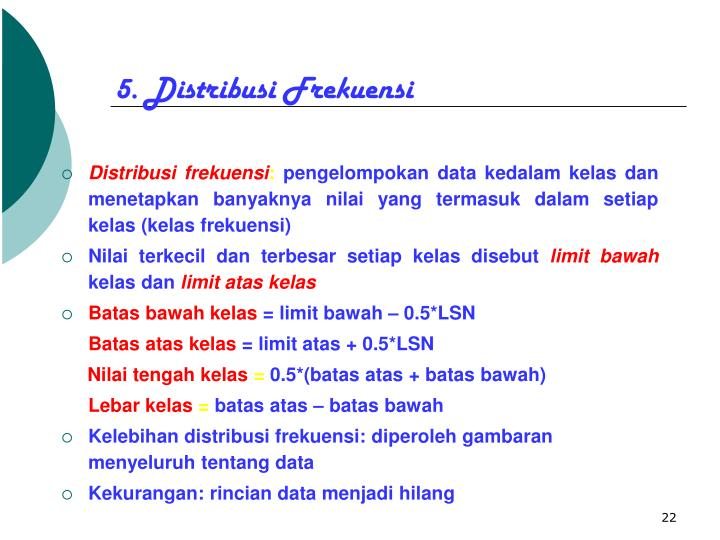 5. Distribusi Frekuensi