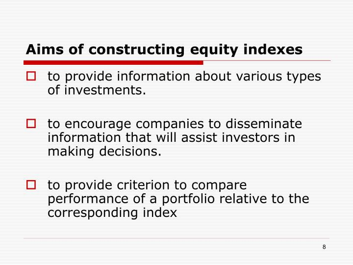 Aims of constructing equity indexes