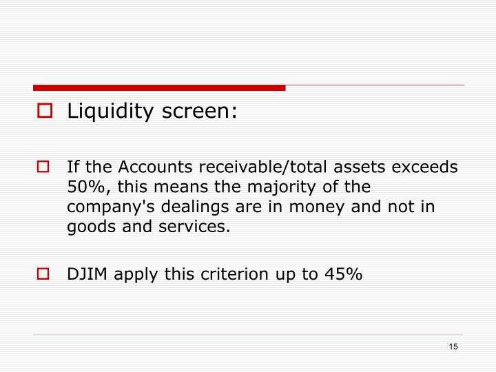 Liquidity screen: