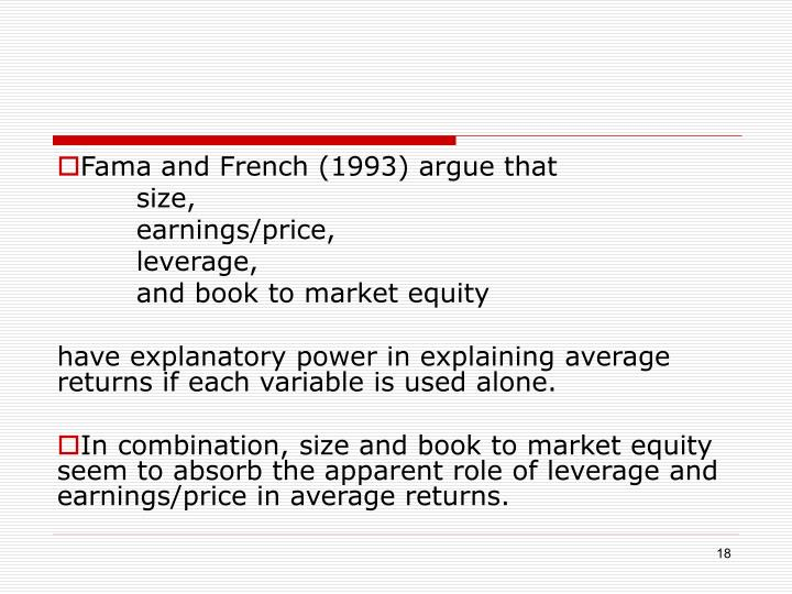 Fama and French (1993) argue that