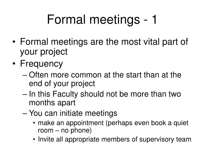 Formal meetings - 1