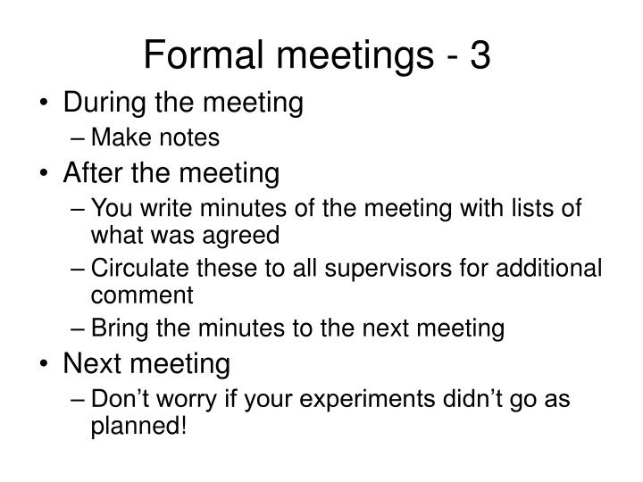 Formal meetings - 3