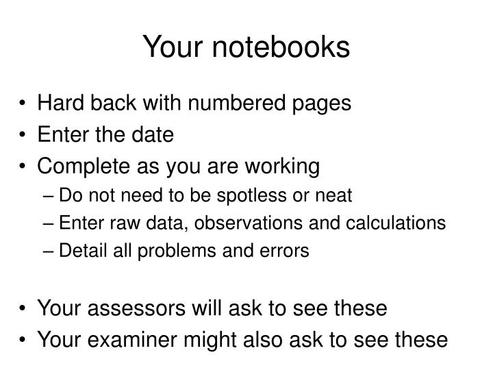 Your notebooks