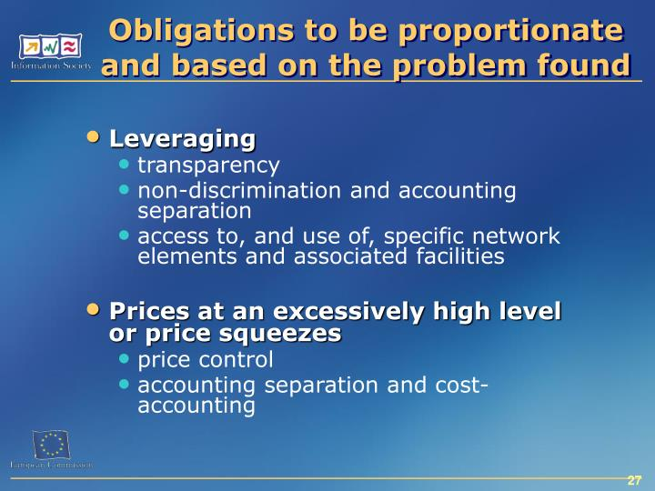 Obligations to be proportionate and based on the problem found