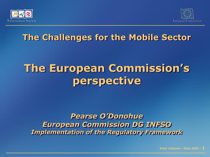 The Challenges for the Mobile Sector
