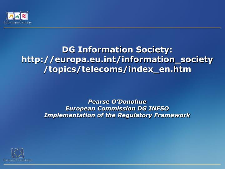 DG Information Society: