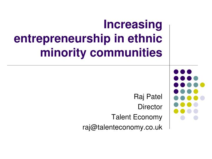 Increasing entrepreneurship in ethnic minority communities