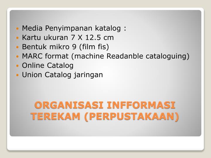 Media Penyimpanan katalog :