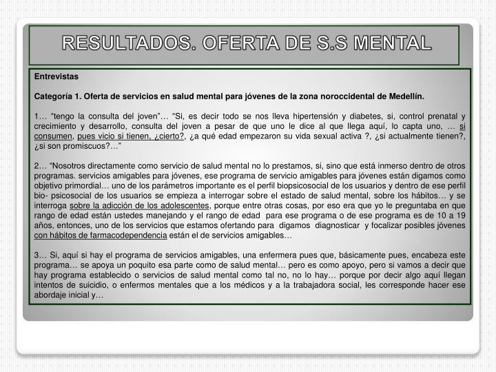 RESULTADOS. OFERTA DE S.S MENTAL
