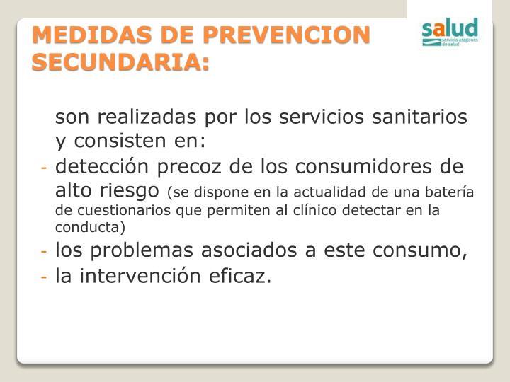 MEDIDAS DE PREVENCION SECUNDARIA: