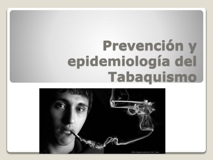 Prevención y epidemiología del Tabaquismo