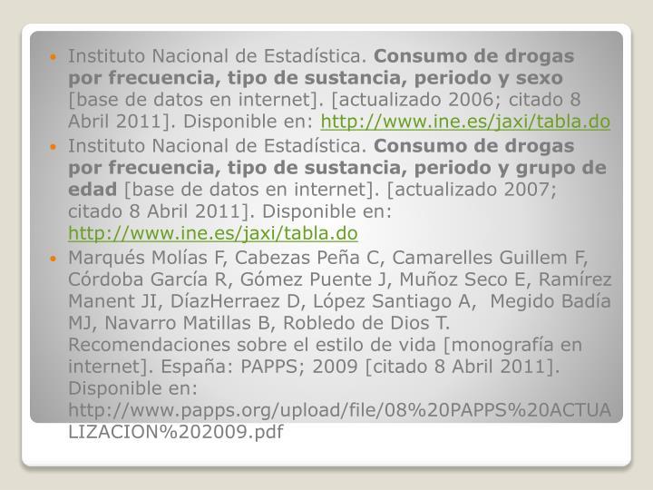 Instituto Nacional de Estadística.