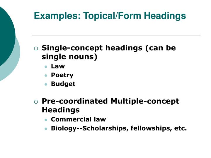 Examples: Topical/Form Headings