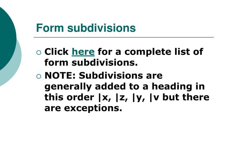 Form subdivisions