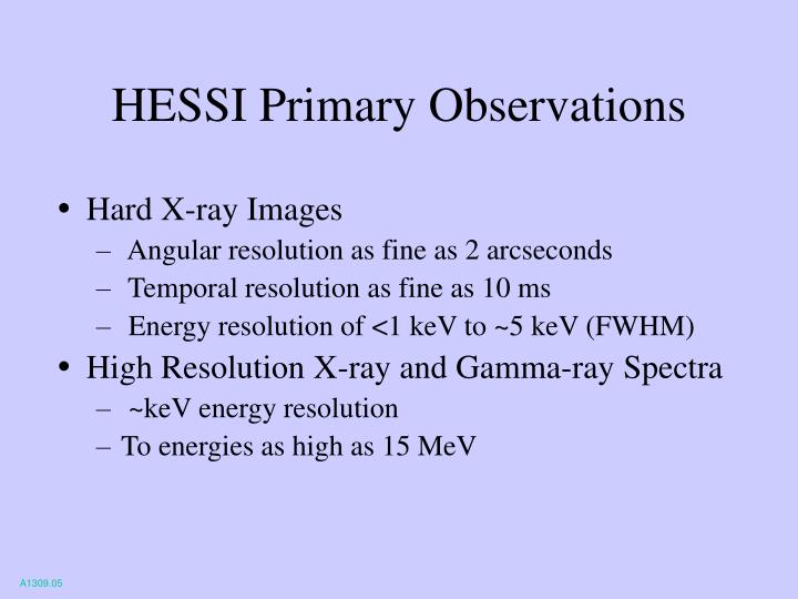 HESSI Primary Observations