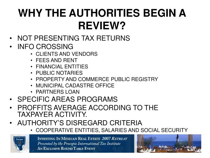 WHY THE AUTHORITIES BEGIN A REVIEW?