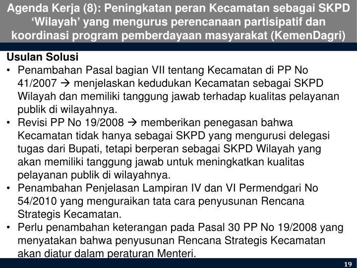 Agenda Kerja (8): Peningkatan peran Kecamatan sebagai SKPD