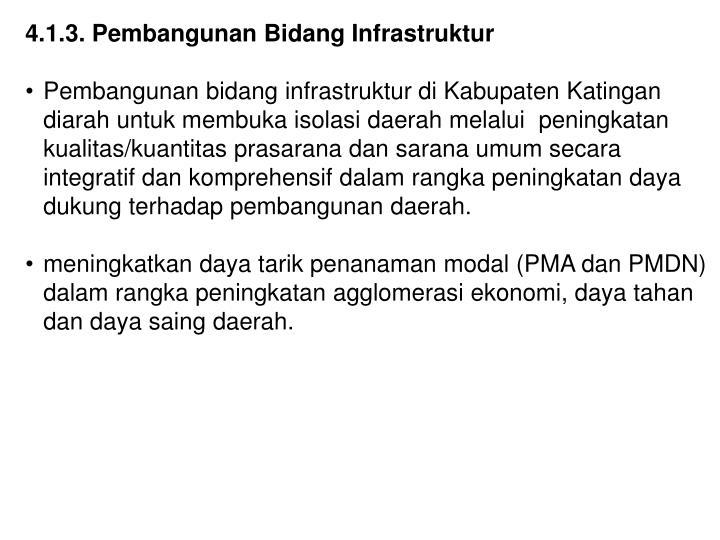 4.1.3. Pembangunan Bidang Infrastruktur