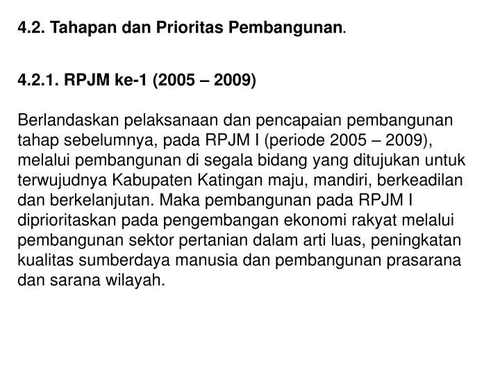 4.2. Tahapan dan Prioritas Pembangunan