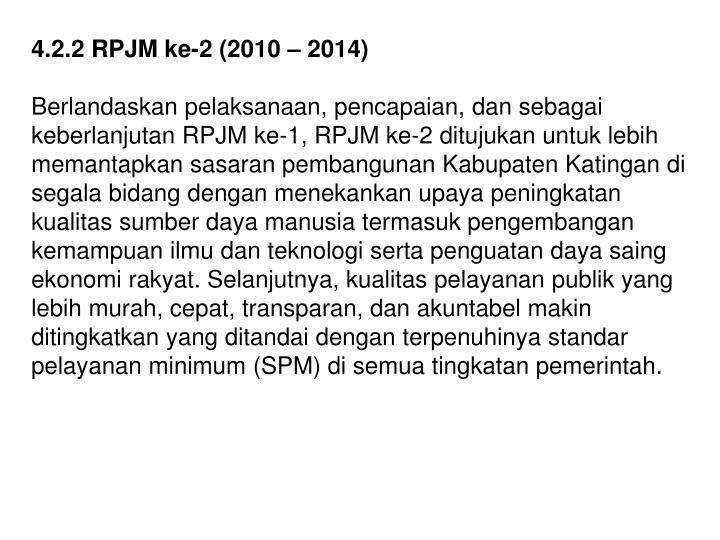 4.2.2 RPJM ke-2 (2010 – 2014)