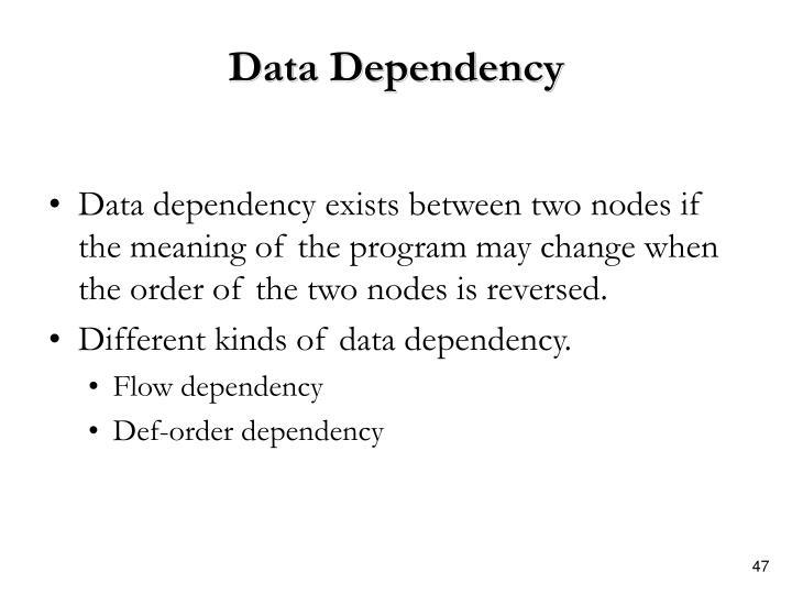 Data Dependency