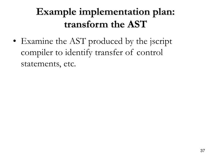 Example implementation plan: