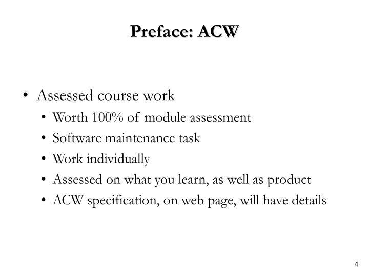 Preface: ACW