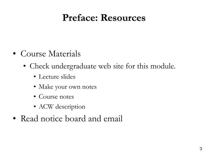 Preface: Resources