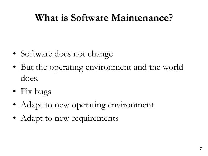 What is Software Maintenance?
