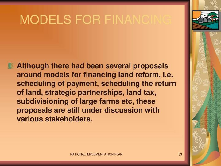MODELS FOR FINANCING