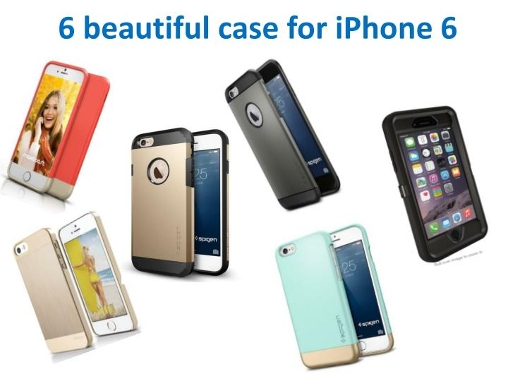 6 beautiful case for