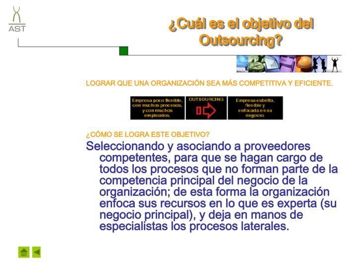 ¿Cuál es el objetivo del Outsourcing?