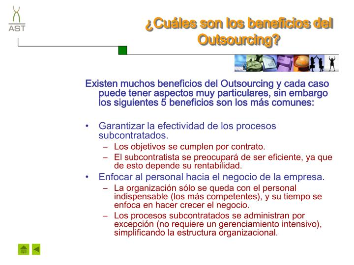 ¿Cuáles son los beneficios del Outsourcing?