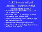 clec success in rural america exceptions which demonstrate the rule