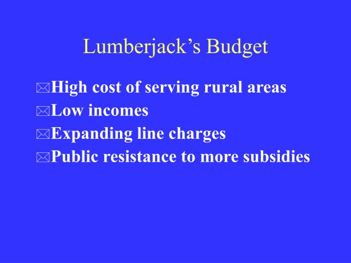 Lumberjack's Budget