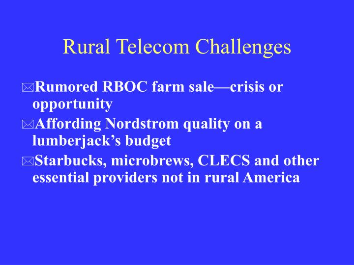 Rural telecom challenges
