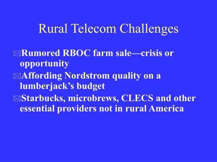 Rural Telecom Challenges