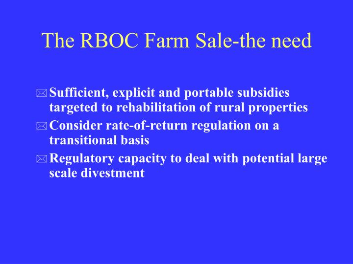 The RBOC Farm Sale-the need
