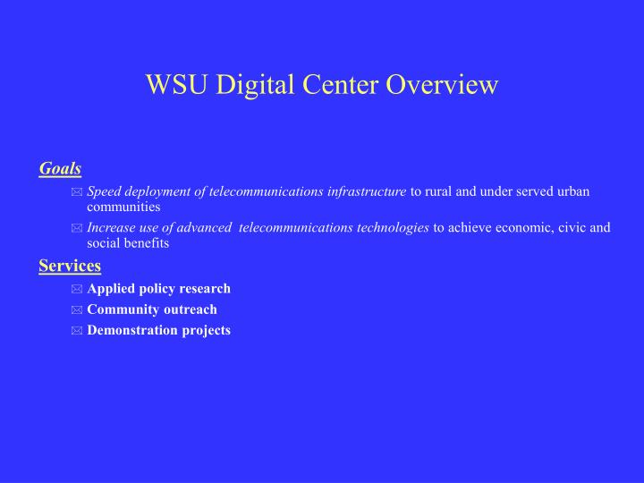 WSU Digital Center Overview