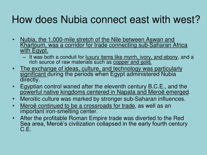 How does Nubia connect east with west?