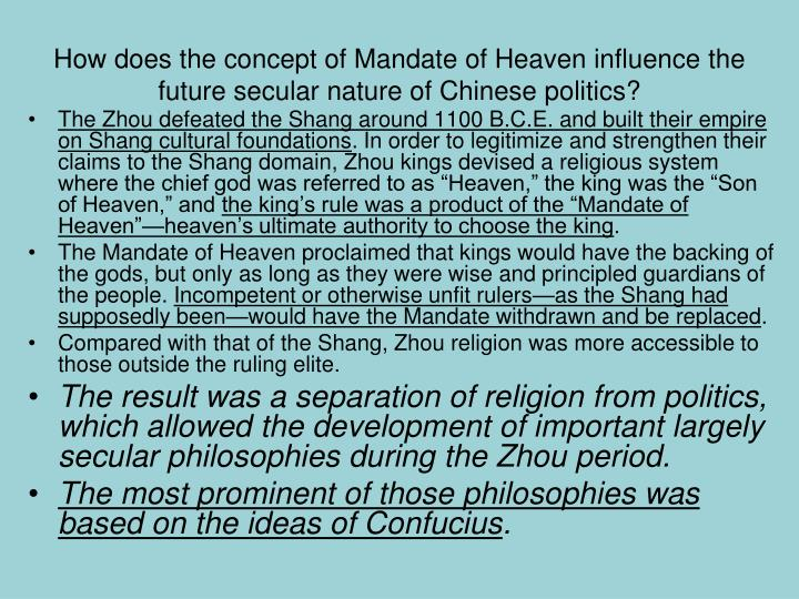 How does the concept of Mandate of Heaven influence the future secular nature of Chinese politics?