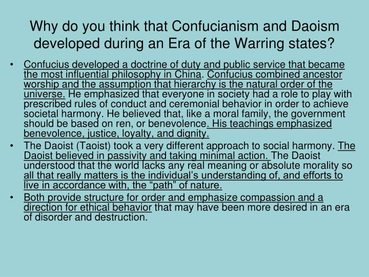 Why do you think that Confucianism and Daoism developed during an Era of the Warring states?