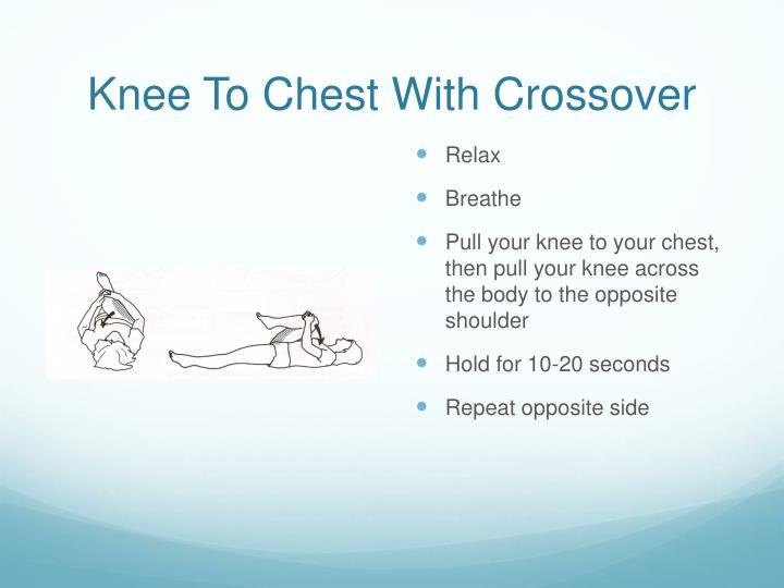 Knee To Chest With Crossover