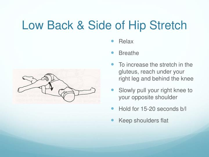 Low Back & Side of Hip Stretch