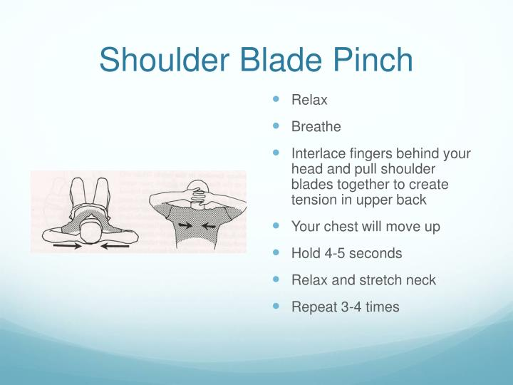 Shoulder Blade Pinch