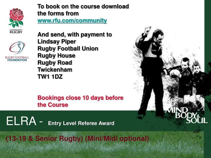 To book on the course download the forms from